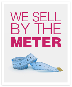 we-sell-by-the-meter